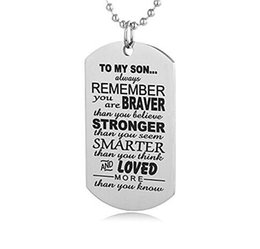 Chinese  Stainless Steel Necklace Always Remember TO MY SON Mother Father Kids Family Love Necklace Color Silver Tag Engraved Pendant Necklace manufacturers
