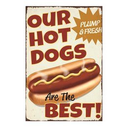 Restaurant Decorative Painting Australia - Our hotdogs are the best Retro Metal Decorative Vintage Tin Sign Cafe Club Garage home Restaurant Art Painting Iron