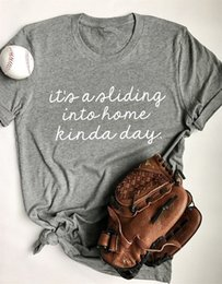 0592ad2e0e It S A Sliding Into Home Kinda Day Ladies Letter T-Shirt Funny Cotton Tee  Casual Stylish Graphic Tee Gray Clothing Vintage Tops