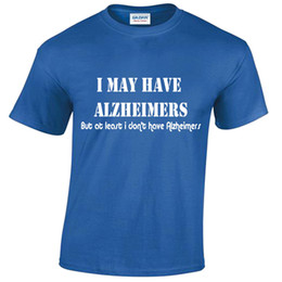 1b31dade Details zu I May Have Alzheimers Mens Funny T Shirt S-5XL rude offensive  joke novelty gift
