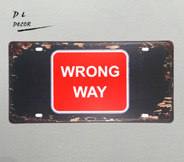 """$enCountryForm.capitalKeyWord UK - DL-""""WRONG WAY"""" License plate Vintage Tin sign shop coffee outdoor wall plaques"""