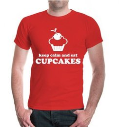 Cupcakes Toppings NZ - Herren Unisex Kurzarm T-Shirt Keep calm and eat Cupcakes Fun Sprüche Geschenk summer Hot Sale Men T-Shirt Top New Tee Print