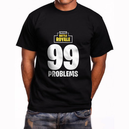 l video UK - Battle Royale 99 Problems Inspired T-Shirt Video Game Mens Black T-Shirt Print Fitness T-Shirt Men Classic Casual T Shirt