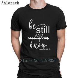 5505f078685 Be Still And Know Jesus T-Shirts Popular Hiphop Top Quirky Leisure T Shirt  Cotton Simple Printed Gents Spring Autumn