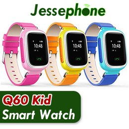smartwatch child finder NZ - 2018 Q60 GPS Watch Smart Kid Gift Safe Wristwatch SOS Location Finder Locator Child Anti Lost Remote Monitor smartWatch For IOS Android DHL