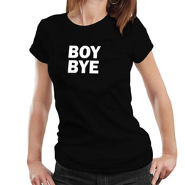 abf5a1dba76 Women s Tee Boy Bye Funny T Shirt Tumblr Hipster Women Clothes 2017 Summer  Hipster Slogan T Shirt Cotton Tops Harajuku Punk