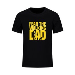 $enCountryForm.capitalKeyWord UK - High Quality T Shirt Mens Fear The Walking Dad Printed Cotton Tops Tees Summer Casual O-Neck Homme Harajuku Free shipping