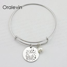 brave charm NZ - YOU ARE MY PERSON YOU MAKE ME BRAVE Inspirational Engraved Charm Pendant Wire Expandable Bracelet Bangle Fashion Jewelry,10Pcs Lot, #LN1790B