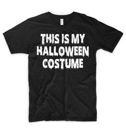 Pumpkin Suit Costumes Australia - This Is My Halloween Costume T Shirt Top Suit Trick Or Treat Pumpkin Face Zombie