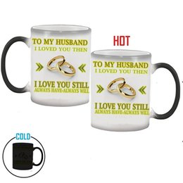 Girlfriend anniversary Gifts online shopping - To My Wift Magic Mug Discoloration Husband Girlfriend Wedding Anniversary Gift Cup Coffee Tea Water Tumber Home Decor ky bb