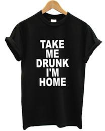 $enCountryForm.capitalKeyWord Canada - Take Me Drunk I'm Home T Shirt Funny Hipster Top Men Women Cool Casual pride t shirt men Unisex New Fashion