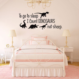 Kids Style Glasses NZ - To Go To Sleep I Count Dinosaurs Not Sheep Wall Sticker Cartoon Style For Kids Room Bedroom Baby Poster Wallpaper Home Decoration