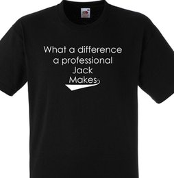 $enCountryForm.capitalKeyWord Australia - WHAT A DIFFERENCE A PROFESSIONAL JACK MAKES T SHIRT GIFT PERSONALISED
