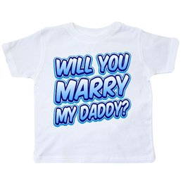 $enCountryForm.capitalKeyWord Canada - Inktastic Will You Marry My Daddy (blue) Toddler T-Shirt Proposal Engagement Kid Funny free shipping Unisex Casual tee gift