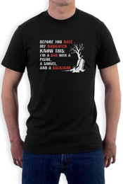 2e732f36 Jokes T Shirts Canada - BEFORE YOU DATE MY DAUGHTER Joke Humorous Funny  Father Themed Mens