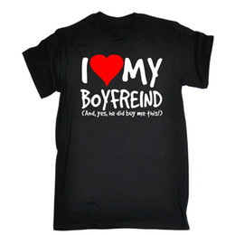 I Love My Boyfriend Yes He Bought Me This T SHIRT Girlfriend Birthday Gift Summer Short Sleeves Cotton Shirt Newest Top Tees