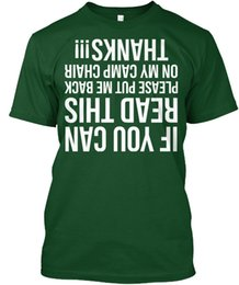 China Put Me Back On My Camp Chair - If You Can Read This Popular Tagless Tee T-Shirt suppliers