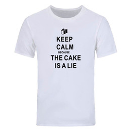 diy tee shirts Australia - Keep Calm Because The Cake is a Lie T Shirt Men New Portal 2 T-shirt Short Sleeve Casual Cotton Tees Tops DIY-0696D