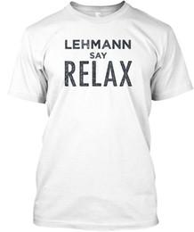 Tee Shirts Sayings NZ - Lehmann Say Relax! Relax T-shirt Élégant Tees Shirt Men's Popular Short Sleeve Fashion Custom Plus Size Couple T-shirts