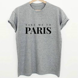 $enCountryForm.capitalKeyWord NZ - Take t shirt Me to paris cool letter short sleeve gown Street leisure tees Unisex clothing Pure color cotton Tshirt
