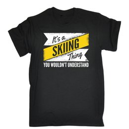 469f643c1 Thing Wouldnt Understand T Shirt Skis Funny Birthday Gift Tee Shirt Casual  Short Sleeve Simple Style