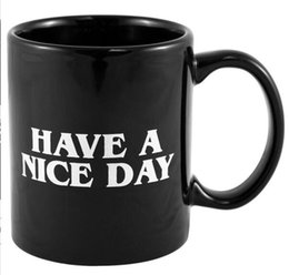 China Creative Have A Nice Day Coffee Mug Middle Finger Funny Cup For Coffee Milk Tea Cups Novelty Gifts 10oz supplier eco friendly day suppliers
