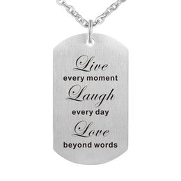 Chinese  10cs lot Live every moment Laugh every day love beyond words pendant stainless steel necklace for men wome fashion jewelry gift manufacturers