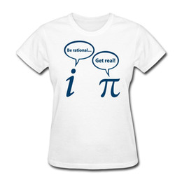 Discount pi day shirt Women's Tee Pi Day Be Rational Funny Women's T-shirt Funny 100 % Cotton 2017 Summer Female Girls T Shirts Prin