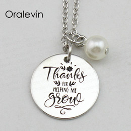 Chinese  THANKS FOR HELPING ME GROW Inspirational Hand Stamped Engraved Charm Round Pendant Necklace Fashion Jewelry,18Inch,22MM,10Pcs Lot, #LN2438 manufacturers