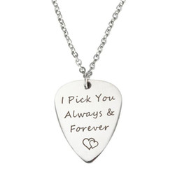 $enCountryForm.capitalKeyWord Canada - Silver necklace I Pick You Every Time Guitar Pick Stainless Steel Pendant Valentine Gift for Lover Women Men Boy Girl