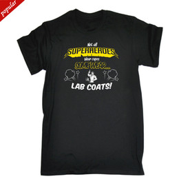 Not All Superheroes Wear Capes LAB COATS T SHIRT Chemistry Funny Birthday Gift Short Sleeve Cotton Shirts Man Clothing