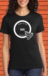 Pizza Love NZ - No We in Pizza One Slice Pizza Love Funny Slogan Joke Movie Night T shirt Funny free shipping