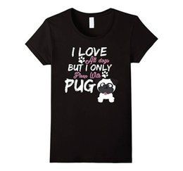 $enCountryForm.capitalKeyWord Canada - Printed T Shirts Hipster Tee Cotton Crew Neck I Love All Dogs But I Only Sleep With Pug Short-Sleeve Shirts For Women