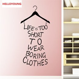 Quotes For Home Decor Australia - Life is too short to wear boring cloth quote wall stickers Creative dress shape wall stickers for girls room home decor