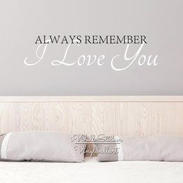 $enCountryForm.capitalKeyWord Australia - Love Quote Wall Sticker Creative Love Quote Wall Decal Always Remember I Love You DIY Cut Vinyl Removable Wall Decors Q48