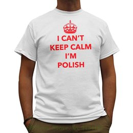 $enCountryForm.capitalKeyWord Australia - Nutees I Can't Keep Calm I'm Polish , Poland Funny Mens T Shirt - White Round Neck Teenage Pop Top Tee