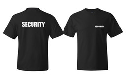 security men 2019 - SECURITY Men's T-shirt Event Staff Black DOUBLE SIDED Top Quality Cotton Casual Men T Shirts Men Free Shipping cheap sec