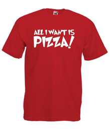Birthday Party T Shirts Australia - I WANT PIZZA funny party xmas birthday gift idea mens womens ADULT T SHIRT TOP