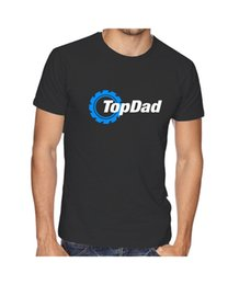neck gear Canada - Top Dad T Shirt Top Gear Spoof Fathers Day Tee Birthday Present Gift Christmas Funny Tops Tee New Unisex Funnytops Free Shipping