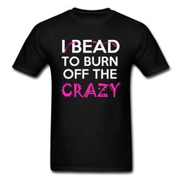 crazy cottons Australia - Burn Off The Crazy Tee Shirt Hipster T Shirt Men Hip Hop Tshirt Street Style Tops America Black Tees Summer Cotton Clothes Cool