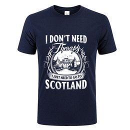 cheap t shirts wholesale purple UK - Funny Short Sleeve 100 % Cotton I Don't Need Therapy I Just Need To Go To Scotland Men T Shirt Man T Shirts Cheap Sales Man Tees