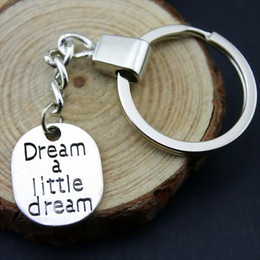 LittLe chains for men online shopping - 6 Pieces Key Chain Women Key Rings For Car Keychains With Charms Dream A Little Dream x18mm