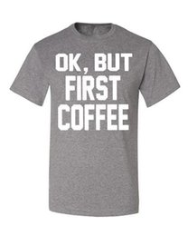 $enCountryForm.capitalKeyWord Canada - Summer Print T Shirt Men'S Crew Neck Ok, But Coffee First T-Shirt Funny Wake Up Morning Mood Short Top T Shirt