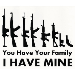 Car deCal family online shopping - 18 CM You Have Your Family I Have Mine valor powerfull style car sticker laptop decal CA