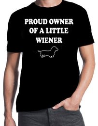 DachshunD Dogs online shopping - Proud Owner Of A Little Wiener Funny Sausage Dog Dachshund Pet Puppy T Shirt