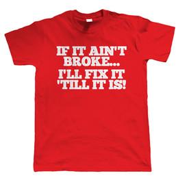 $enCountryForm.capitalKeyWord Australia - 2018 Pride Of The Creature T-Shirts If It Ain't Broke Mens Funny t Shirt - DIY Mechanic Gift for Dad