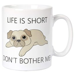 $enCountryForm.capitalKeyWord UK - Ceramic Coffee Mug with Handle - Life Is Short Do Not Bother Me Tea Cup for Dog Lovers, Novelty Gift for Birthday, Friends, Lovers, White, 1