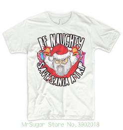 c6f043da Angry Mad Santa T Shirt Top Be Naughty Save Santa A Trip Funny Gift Present  Summer Style Hip Hop Men T-shirt Tops