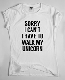 $enCountryForm.capitalKeyWord NZ - SORRY I CAN'T I HAVE TO WALK MY UNICORN - funny t-shirt for men and women top Novelty Cool Tops Short Sleeve free shipping