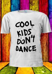 Cool Unisex Kids Hats Australia - Cool Kids Don't Dance Funny Hipster T-shirt Vest Tank Top Men Women Unisex 1716 suit hat pink t-shirt